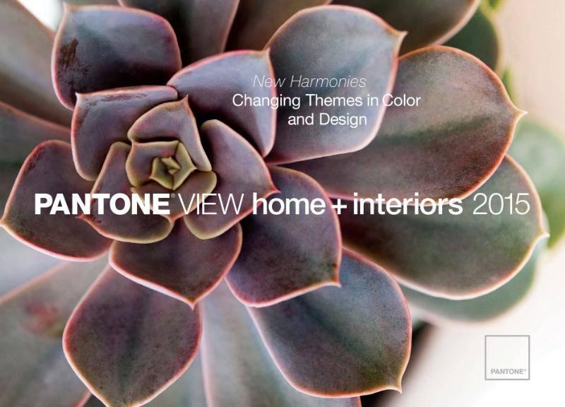 PANTONE LLC VIEW HOME +  INTERIORS 2015 REPORT
